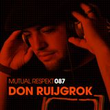 Mutual Respekt 087 with Don Ruijgrok