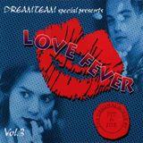 DreamTeam Special - Love Fever 3 (2000) - Megamixmusic.com