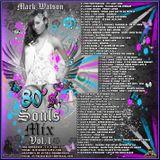 Mark Watson - SOULS MIX (80'S)  (VOL.1)