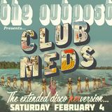 The Outpost presents Club Meds