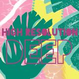 HIGH RESOLUTION DEEP! Broken Beat, Neo Soul and Nu Jazz!