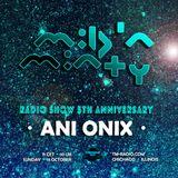 Ani Onix - Mild N Minty 5th Anniversary Radioshow on TM Radio October 2019