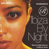 Nigel Dawson & Marcus James - Renaissance Ibiza By Night