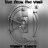 RWVIII Presents...Tommy Karate- Live From The Vault