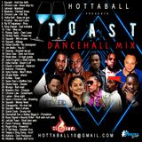 HOTTABALL - TOAST MIX 2019 - SWIPE LEFT FOR DOWNLOAD