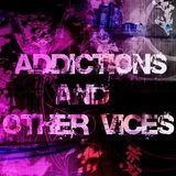 Addictions and Other Vices 402 - Colour Me Friday