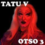 Tatu V -Otso 3