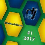 MixMashShow #1 2017 by DJ DigiMark