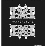 Wave Future #15 Hosted by KorgBrain with Special Guest : Dave John's (Label Barbe)