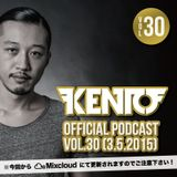 Kento Official Podcast vol.30 (3.5.2015)