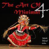 The Art Of Minimal 4