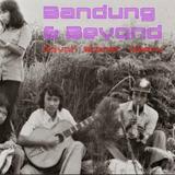 Bandung & Beyond