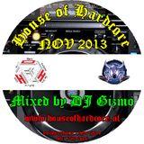 DJ Gizmo - House Of Hardcore Mix November 2013