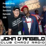 Episode 238 Promo Only Summer Sessions Club Chaos Mix