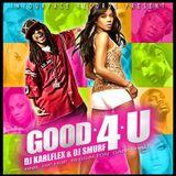 Dj Karlflex & Dj Smurf - Good 4U - Mixtape 2005