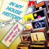 In My HOUSE HISTORY Part. 2 - Vinyl selection by PACO DJ-Tutta l ' House da BALLARE e da ASCOLTARE !