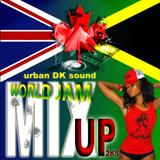 WORLD JAM MIX UP - urbanDKsound 2005