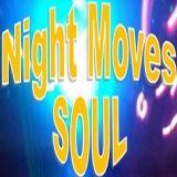 Night Moves Soul Live Feb 17