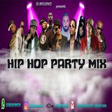 2000's HIP HOP HITS PARTY MIX BY DJ INFLUENCE