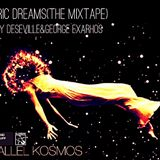PARALLEL KOSMOS -   Electric Dreams(the mixtape) mixed by Deseville & George Exarhos