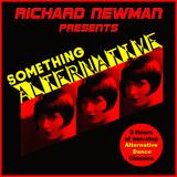 Richard Newman Presents Something Alternative