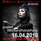MilitaryFetishParty 16.04.16 (live set 2- 4am)