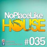 No Place Like House #035