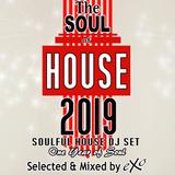 The Soul of House 2019 (Soulful House Dj Set)