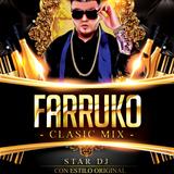 Farruko Classic Mix By Star Dj GMR