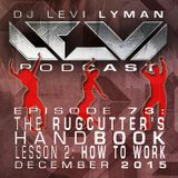 Episode 73: The Rugcutter's Handbook, Lesson 2: How To Work (December 2015)
