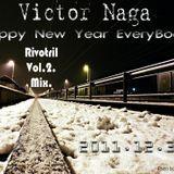 Victor Naga - Rivotril Vol.2.Mix (2011.12.31.)