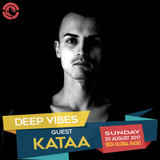 Deep Vibes - Guest KATAA - 20.08.2017