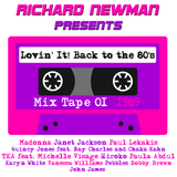 Lovin' It! Back to the 80's Mix Tape 01