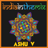 Ashu V - TranceHub presents India In The Mix 003 on Afterhours FM - 31st July 2016