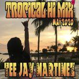 Tropical Hi Mix May 2020