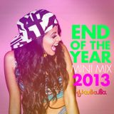 2013 End Of The Year Mini Mix  (12/27/2013)