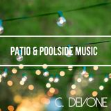 Patio & Poolside Music