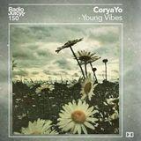 Radio Juicy Vol. 150 (Young Vibes by CoryaYo)
