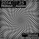 2014.07.25 4.5 hrs of Midislut vs Austen @ Groove