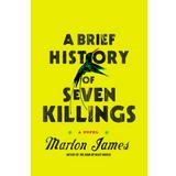 A brief history of seven killings - Marlon James