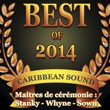 Caribbean Mix Session - Stanky-Whyne-Sown - Best of 2014 - 27.12.2014 - Part 4