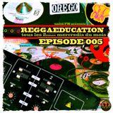 REGGAEducation EP005