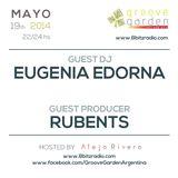 Rubents & Eugenia Edorna @ Groove Garden Radio Experience | 2014_05_19