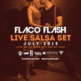 Salsa.Set.July.2015 (Live.on.LaMega.July4th) @djflacoflash