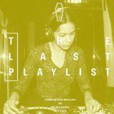The Last Playlist w/ Melissa Duenas - 3rd July 2018