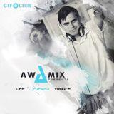 Radio GTF.CLUB – Awamix - Life Energy Trance episode 092