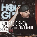 Urbana radio show con David Penn #373::: ESPAÑOL - Invitado: J PAUL GETTO
