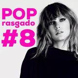 Pop Rasgado #8
