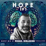 HOPE 3 guest mix by Mihail Dirlasion (Thessaloníki)