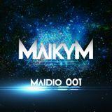 MAIKY M Presents Maidio 001